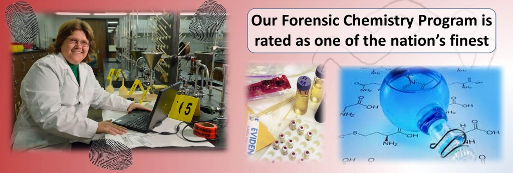 Our Forensic Chemistry Program is rated as one of the nation's finest
