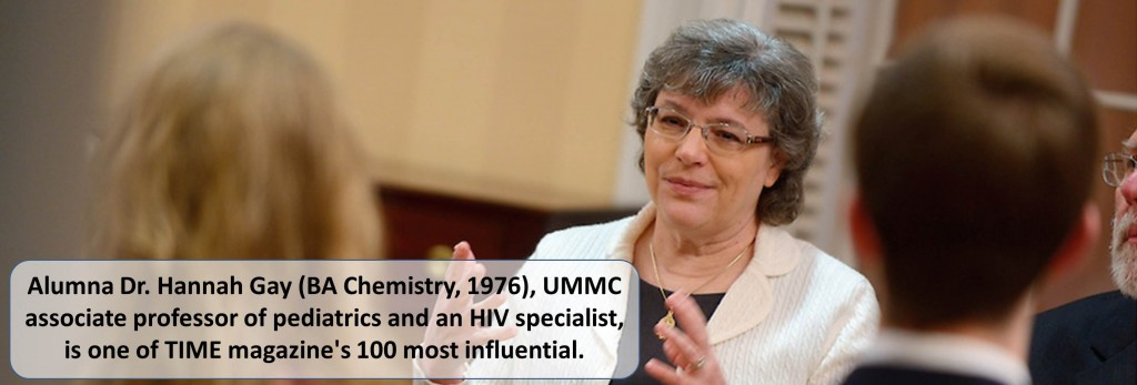 Alumna Dr. Hannah Gay (BA Chemistry, 1976), UMMC associate professor of pediatrics and an HIV specialist, is one of TIME magazine's 100 most influential.